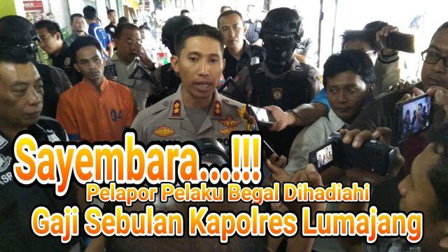 Video : Sayembara Kapolres Lumajang Basmi Begal Bagi Warga