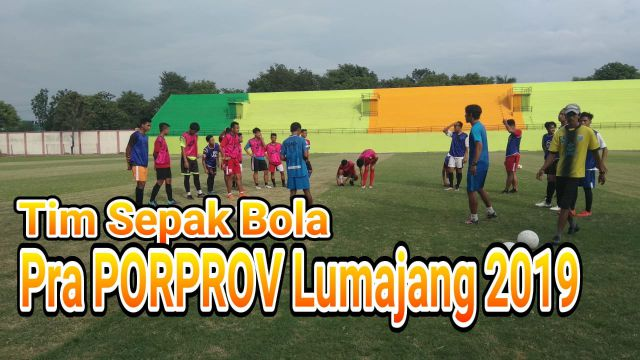 Video : Tim Sepak Bola Pra PORPROV Mulai Latihan di Stadion Semeru Lumajang