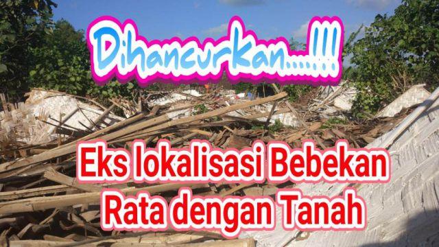 Video : Lokalisasi Liar Bebekan Kabuaran Rata dengan Tanah